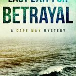 [PDF] [EPUB] Last Exit For Betrayal: A Cape May Mystery Download
