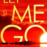 [PDF] [EPUB] Let Me Go (Eva Rae Thomas Mystery #5) Download