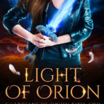[PDF] [EPUB] Light of Orion (Guardians of Orion, #2) Download