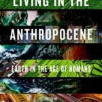 [PDF] [EPUB] Living In The Anthropocene: Earth in the Age of Humans Download
