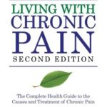 [PDF] [EPUB] Living with Chronic Pain: The Complete Health Guide to the Causes and Treatment of Chronic Pain Download