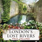 [PDF] [EPUB] London's Lost Rivers Download