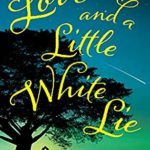 [PDF] [EPUB] Love and a Little White Lie (State of Grace) Download