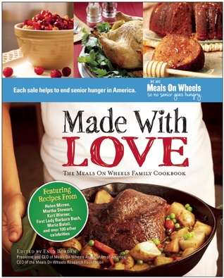 [PDF] [EPUB] Made With Love: The Meals On Wheels Family Cookbook Download by Enid Borden