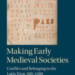 [PDF] [EPUB] Making Early Medieval Societies Download