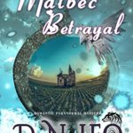 [PDF] [EPUB] Malbec Betrayal: Romantic Paranormal Mystery (Magic in the Vineyards Book 4) Download