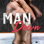[PDF] [EPUB] Man Down (Rookie Rebels, #3) Download