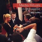 [PDF] [EPUB] Media Rituals: A Critical Approach Download