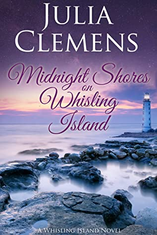 [PDF] [EPUB] Midnight Shores on Whisling Island (Whisling Island series Book 4) Download by Julia Clemens