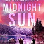 [PDF] [EPUB] Midnight Sun: An Ending World Novel (Savage North Chronicles) Download