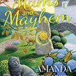 [PDF] [EPUB] Mums and Mayhem (A Magic Garden Mystery #3) Download