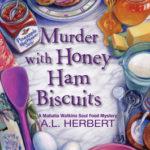 [PDF] [EPUB] Murder with Honey Ham Biscuits (Mahalia Watkins Soul Food Mystery #4) Download