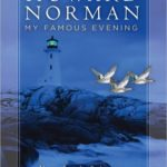 [PDF] [EPUB] My Famous Evening: Nova Scotia Sojourns, Diaries, and Preoccupations Download