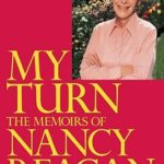 [PDF] [EPUB] My Turn: The Memoirs of Nancy Reagan Download