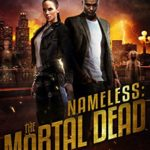 [PDF] [EPUB] Nameless: The Mortal Dead Book 1 Download