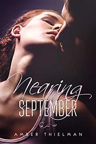 [PDF] [EPUB] Nearing September Download by Amber Thielman