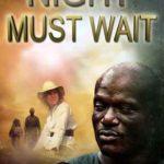 [PDF] [EPUB] Night Must Wait Download