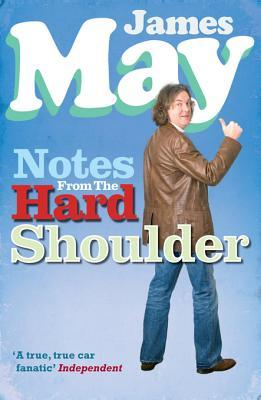 [PDF] [EPUB] Notes from the Hard Shoulder Download by James May