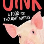[PDF] [EPUB] Oink (Food For Thought Mystery #1) Download