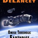 [PDF] [EPUB] Omega Threshold: Earthrise (Predator Space Chronicles IV) Download