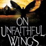 [PDF] [EPUB] On Unfaithful Wings (Icarus Fell #1) Download