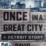 [PDF] [EPUB] Once in a Great City: A Detroit Story Download