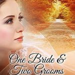 [PDF] [EPUB] One Bride and Two Grooms: A Pride and Prejudice Novella Download