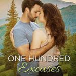 [PDF] [EPUB] One Hundred Excuses (An Aspen Cove Romance Book 5) Download