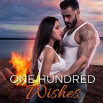 [PDF] [EPUB] One Hundred Wishes (An Aspen Cove Romance Book 3) Download