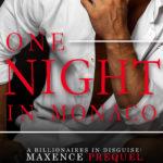 [PDF] [EPUB] One Night in Monaco (A Billionaires in Disguise: Maxence Prequel) Download