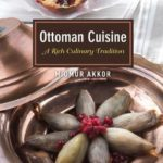 [PDF] [EPUB] Ottoman Cuisine: A Rich Culinary Tradition Download