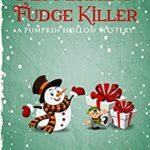 [PDF] [EPUB] Peppermint Fudge Killer: A Pumpkin Hollow Mystery, book 13 Download