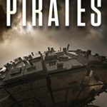 [PDF] [EPUB] Pirates (The Rim Confederacy #1) Download