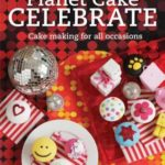 [PDF] [EPUB] Planet Cake Celebrate Download