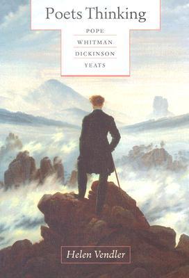 [PDF] [EPUB] Poets Thinking: Pope, Whitman, Dickinson, Yeats Download by Helen Vendler