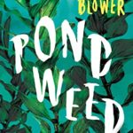 [PDF] [EPUB] Pondweed Download