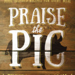 [PDF] [EPUB] Praise the Pig: Loin to Belly, Shoulder to Ham—Pork-Inspired Recipes for Every Meal Download