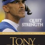 [PDF] [EPUB] Quiet Strength: The Principles, Practices and Priorities of a Winning Life Download