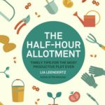 [PDF] [EPUB] RHS Half Hour Allotment: Extraordinary crops from every day efforts Download
