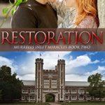 [PDF] [EPUB] Restoration (Murrells Inlet Miracles Book 2) Download