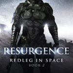 [PDF] [EPUB] Resurgence (Redleg In Space Book 2) Download