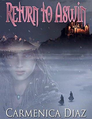 [PDF] [EPUB] Return to Aswin Download by Carmenica Diaz