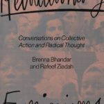 [PDF] [EPUB] Revolutionary Feminisms: Conversations on Collective Action and Radical Thought Download