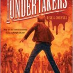 [PDF] [EPUB] Rise of the Corpses (The Undertakers, #1) Download