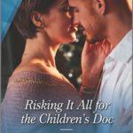 [PDF] [EPUB] Risking It All for the Children's Doc Download