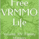 [PDF] [EPUB] Rules-Free VRMMO Life: Volume XIV: Family Matters Download