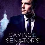 [PDF] [EPUB] Saving the Senator's Son (Hart Security, #1) Download