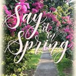 [PDF] [EPUB] Say It In Spring: A Second Chance Romance (Second Season of Love Book 1) Download
