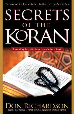 [PDF] [EPUB] Secrets of the Koran: Revealing Insight Into Islam's Holy Book Download by Don Richardson
