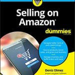 [PDF] [EPUB] Selling on Amazon For Dummies (For Dummies (Business and Personal Finance)) Download